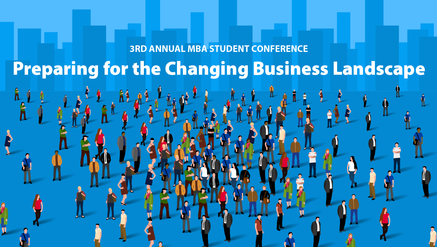 Third Annual Lerner MBA Student Association Conference to discuss the changing business landscape