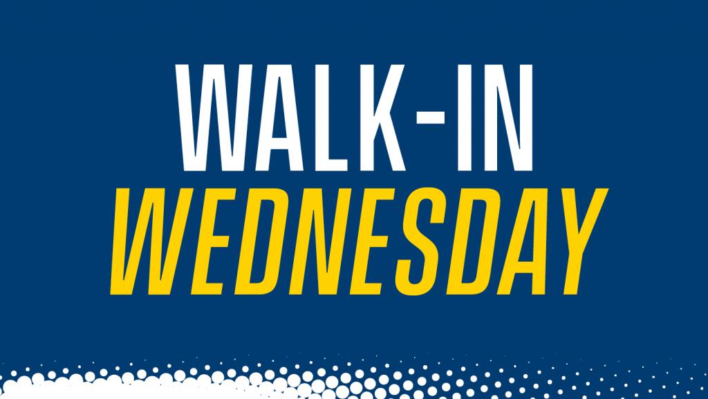 MBA Walk-In Wednesday