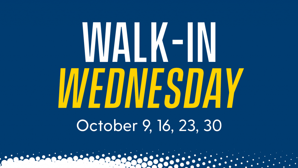 Walk-In Wednesday text with dates of the sessions on a blue background